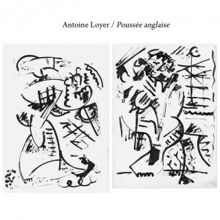 Antoine Loyer - Poussée anglaise